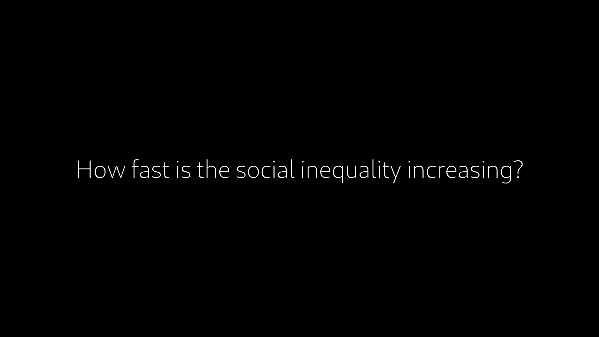 09. How fast is the inequality increasing?