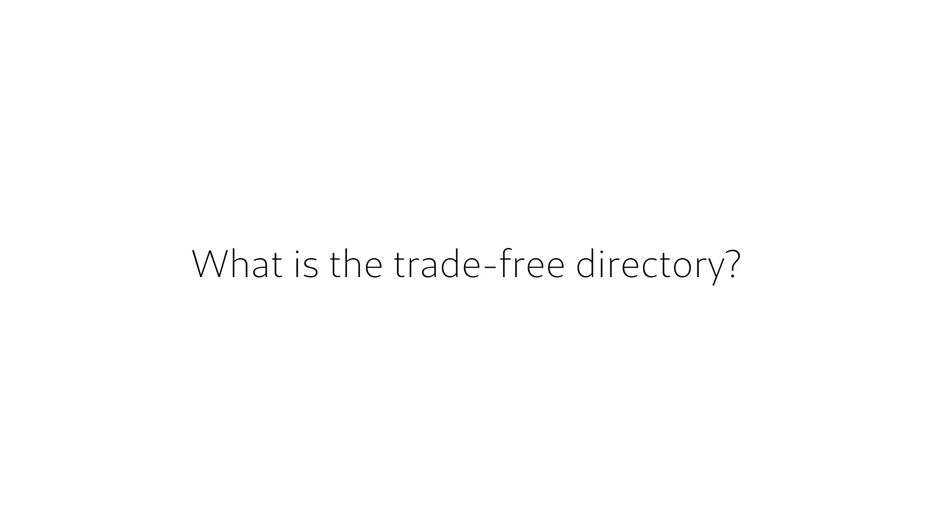 12. What is the trade-free directory?